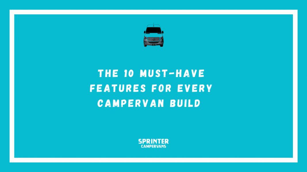 Van Build Essentials Sprinter Campervans