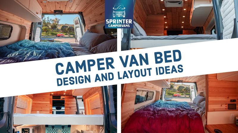 The Best Camper Van Bed Ideas For Your Van Conversion Sprinter Camper vans featured